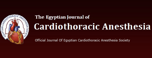 The Egyptian Journal of Cardiothoracic Anesthesia